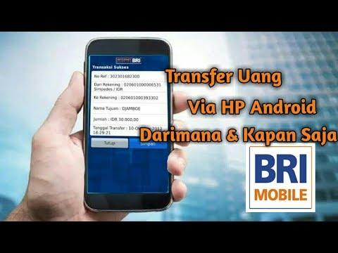 Cara Transfer Uang Menggunakan HP | Mobile Banking BRI