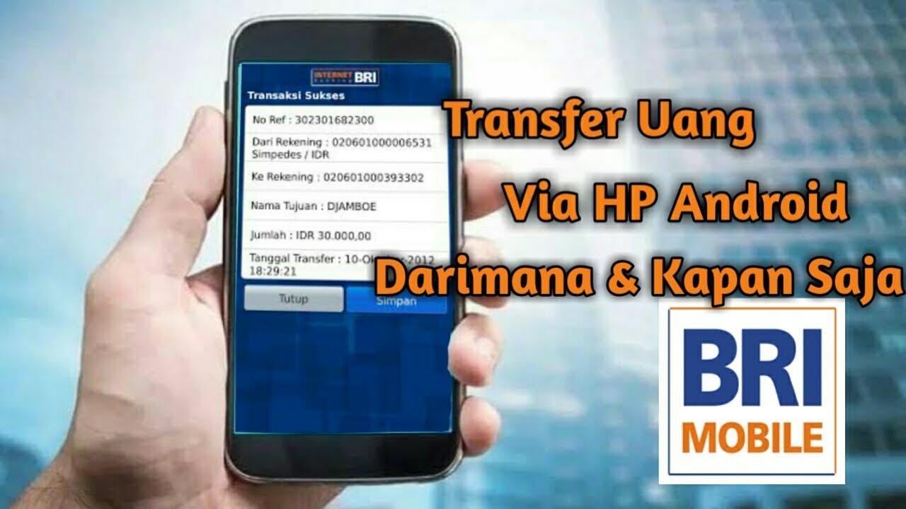 Cara Transfer Uang Menggunakan Hp Mobile Banking Bri Youtube