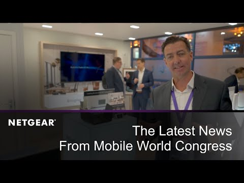 The Latest News From NETGEAR at Mobile World Congress 2019 Barcelona