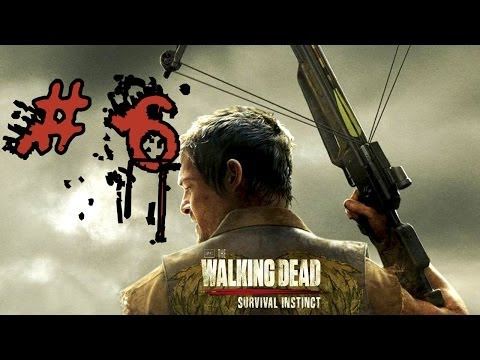 The Walking Dead: Survival Instinct - PART 6 - Gameplay Review [PC] - [HD]