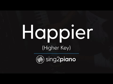 Happier (Higher Piano Karaoke Instrumental) Ed Sheeran