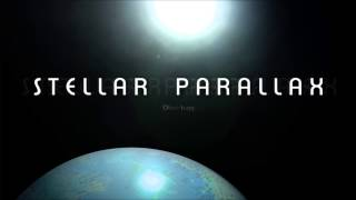 Stellar Parallax - Oliver Lugg
