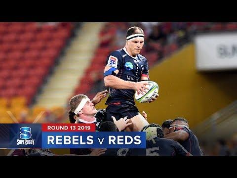 Rebels v Reds   Super Rugby 2019 Rd 13 Highlights