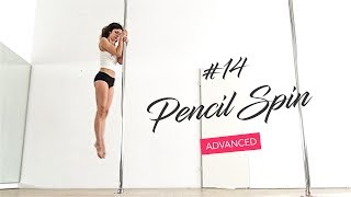 How to do the Pencil Spin  / 15 Pole Dance Spins into Climbing