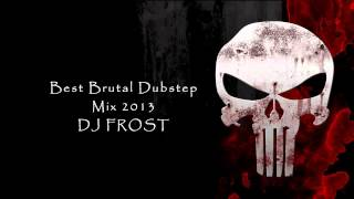 Repeat youtube video Best Brutal Dubstep Mix 2013 (DJ FR0ST) (40min  Mind Blowing Drops)