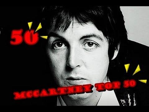 Paul McCartney Top 50 Songs - Part. 1 (50-25)