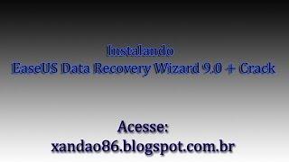 Video aula como instalar o EaseUS Data Recovery Wizard 9 0 + Crack