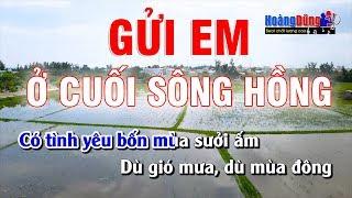 Karaoke Gửi Em Ở Cuối Sông Hồng