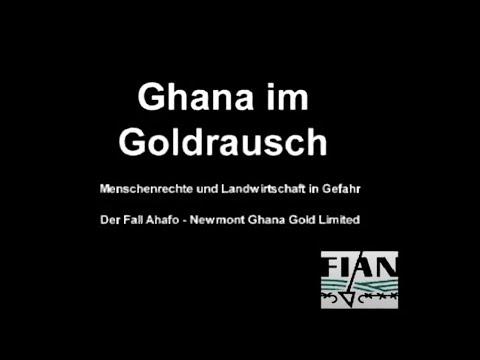 Der Fall Ahafo Newmont Ghana Gold Ltd.
