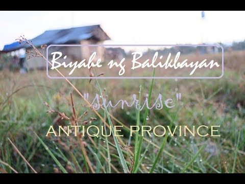 #BiyahengBalikbayan:  Sunrise - Early Morning in Antique, Philippines