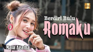 Download lagu Mala Agatha - Berdiri Bulu Romaku (Official Music Video)