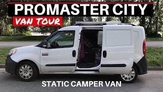 VAN TOUR Promaster City Camper Van | Static CamperVan