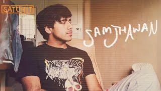 samjhawan unplugged (satchit cover)