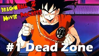 Dragon Ball Z Movie Pod #1 - Dead Zone