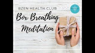 bZen Box Breathing Meditation