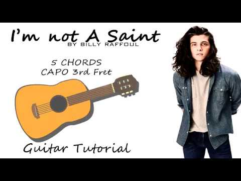 Billy Raffoul - I'm Not A Saint - Guitar Lesson Tutorial Chords - How To Play - Cover Lyrics