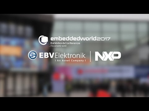 Embedded World 2017 - NXP Semiconductors @ EBV Booth