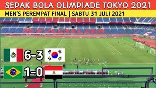 Hasil sepak Bola Olimpiade Tokyo 2021 Hari ini - Brazil vs mesir Olimpiade Tokyo | mexico vs korsel