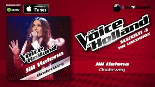 Jill Helena - Onderweg (Official Audio Of TVOH 4 Liveshows)