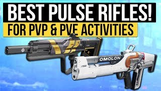 Destiny 2   BEST PULSE RIFLES! - Top Pulse Rifles for Any Activity (PvP & PvE)