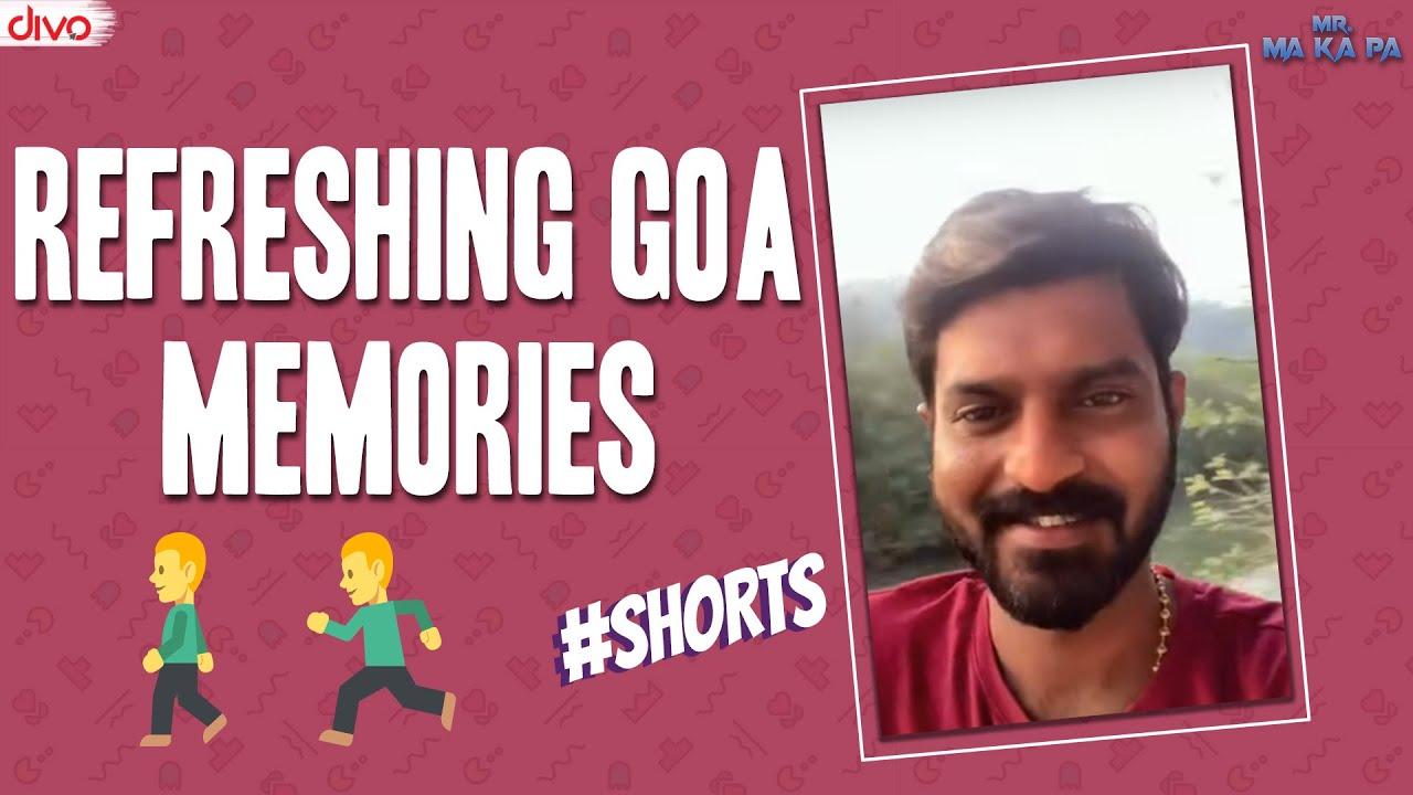 Refreshing Goa Memories 🚶♂️🏃♂️🤸♂️ #shorts