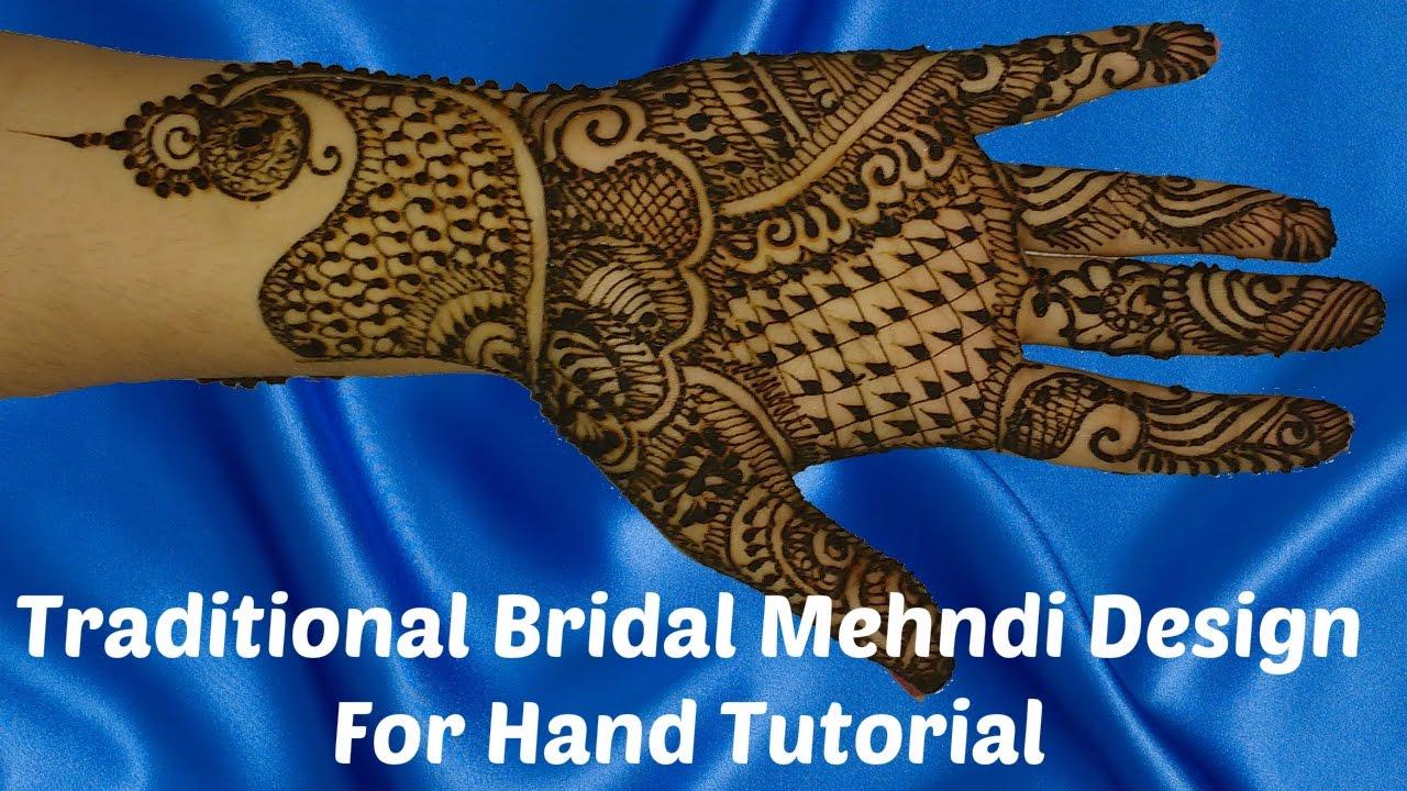 Traditional Bridal Mehndi Design For Hand Tutorial Youtube