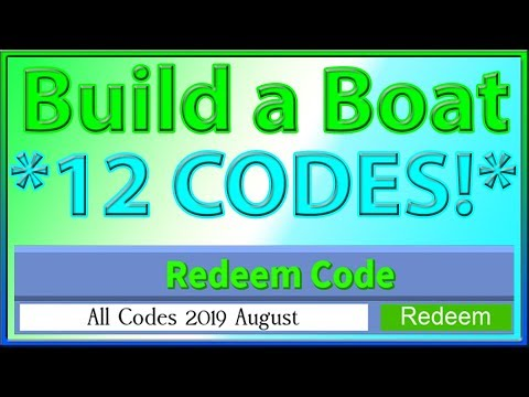 Build A Boat For Treasure Roblox Codes 2019 August Earn - roblox code august 2019