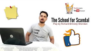 The School for Scandal :  Play by Richard Brinsley Sheridan in Hindi summary Explanation