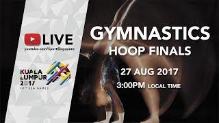 Gymnastics hoop finals | 29th SEA Games 2017