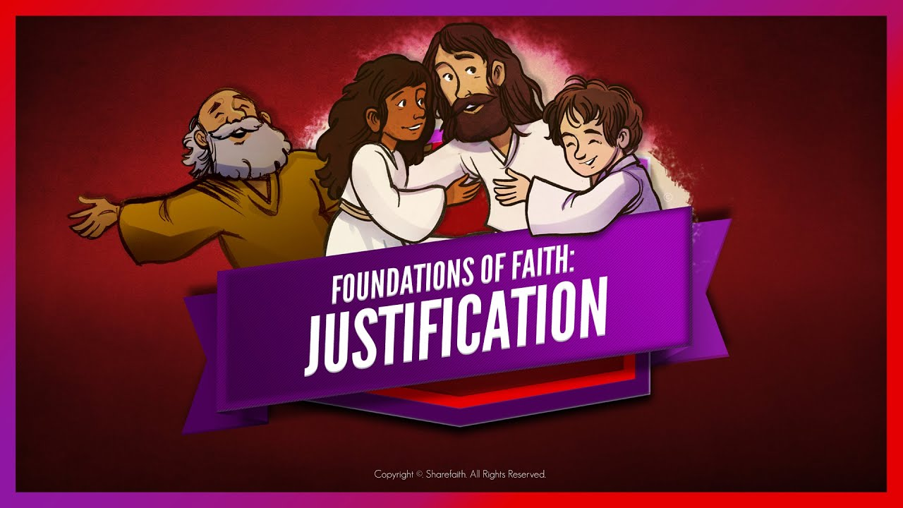 Download Foundations of Faith - Justification: Romans 3 | Sunday School Lesson for Kids | Sharefaithkids.com