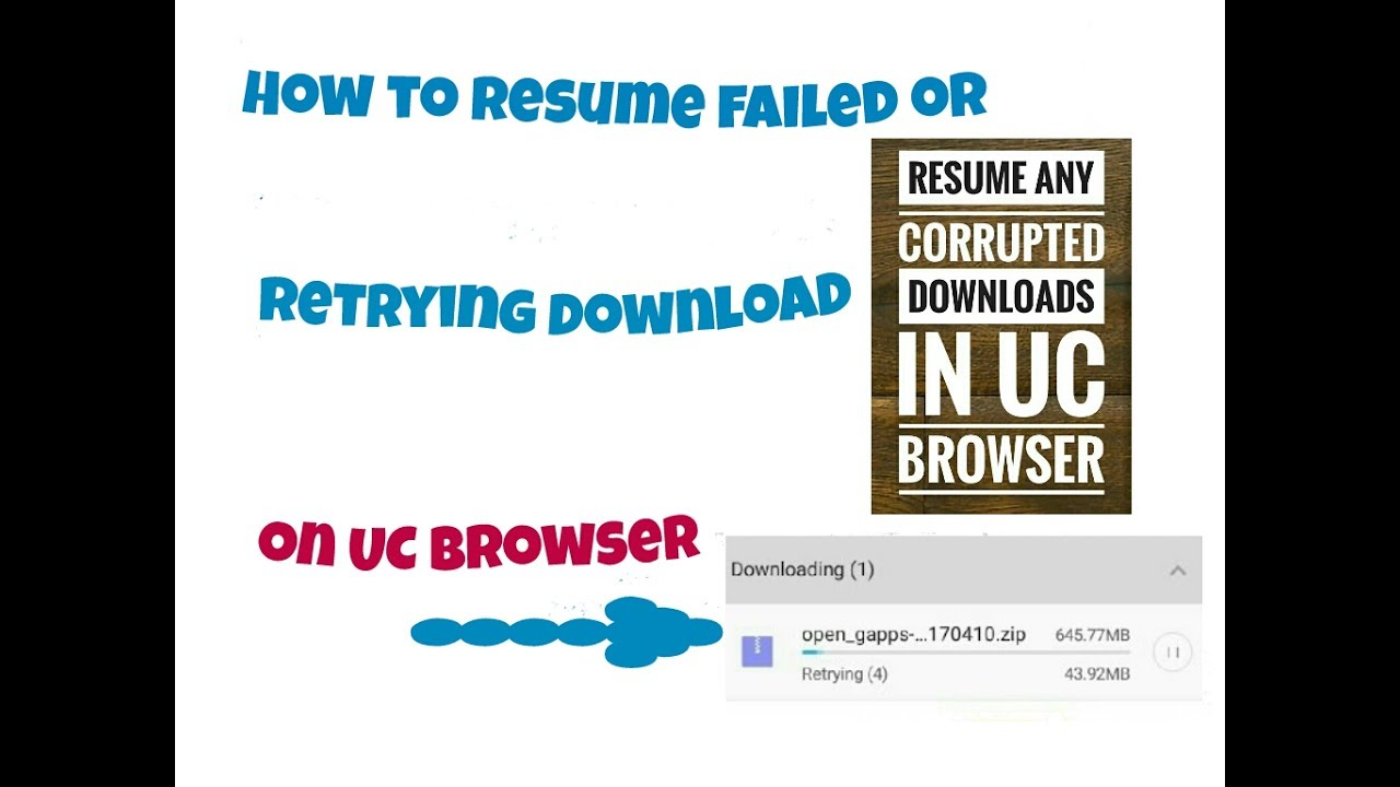 how to resume failed in uc browser