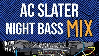 Night Bass x THUMP Mix - AC Slater (Audio) | Dim Mak Records