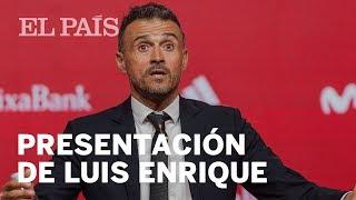 Rueda de prensa en DIRECTO: Presentación de Luis Enrique como seleccionador de España