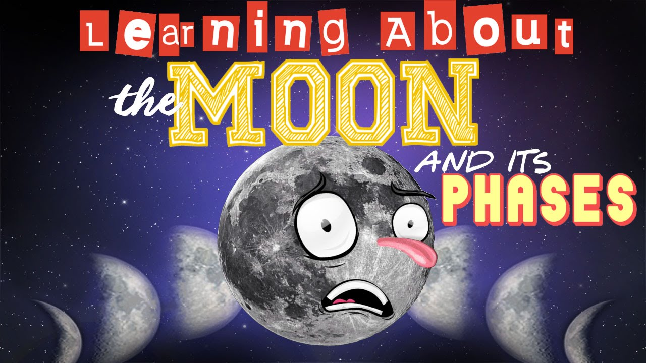 hight resolution of Learning About The Moon and Its Phases - YouTube