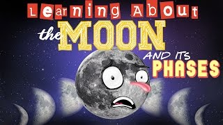 Learning About The Moon and Its Phases