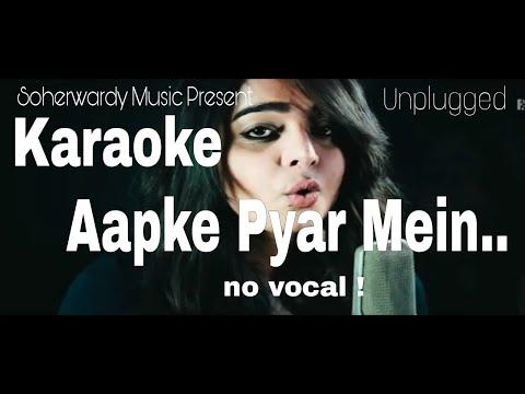 #Raaz Aapke Pyar Me Ham( Raaz ) Unplugged Karaoke Made By Hasan