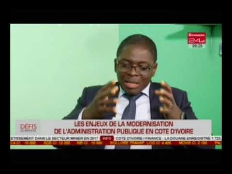 Business 24 | Defis du moment - Les enjeux de la modernisation de l'administration publique