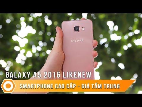 Samsung A5 2016 likenew – Smartphone cao cấp, Giá tầm trung