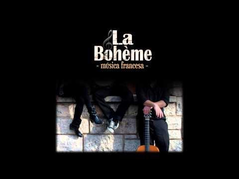 La vie en rose - La Bohème Musica Francesa