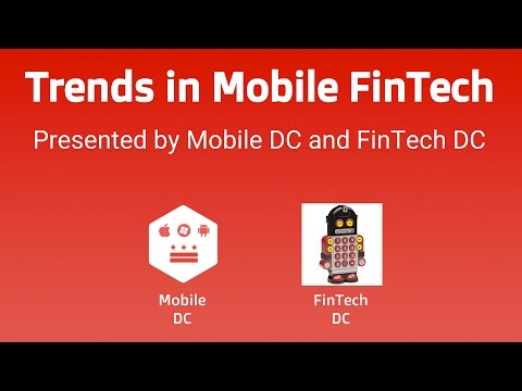 Trends in Mobile Fintech 2015 Meetup by Mobile DC and FinTech DC