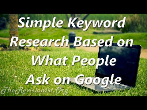 Simple SEO Keyword Research Method Using Google SERPS