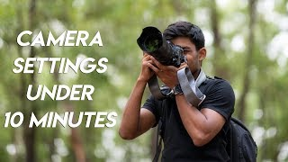 Camera Settings for Beginners Under 10 Minutes!