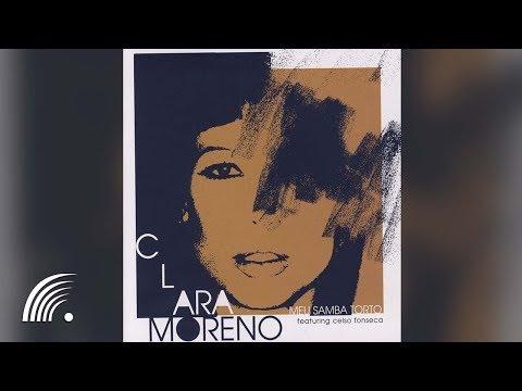 Clara Moreno - Meu Samba Torto - Álbum Completo