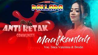 Maafkanlah - New Pallapa Live Anti Retak Community 2019 MP3