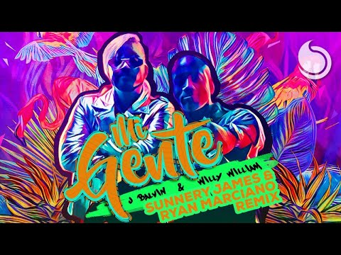 J Balvin & Willy William - Mi Gente (Sunnery James & Ryan Marciano Remix)