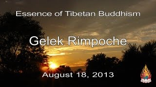 Gelek Rimpoche - Balance Your Mind - Essence of Tibetan Buddhism 24