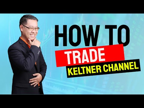 Forex สอน เทรด : 073 - How to trade Keltner channel?