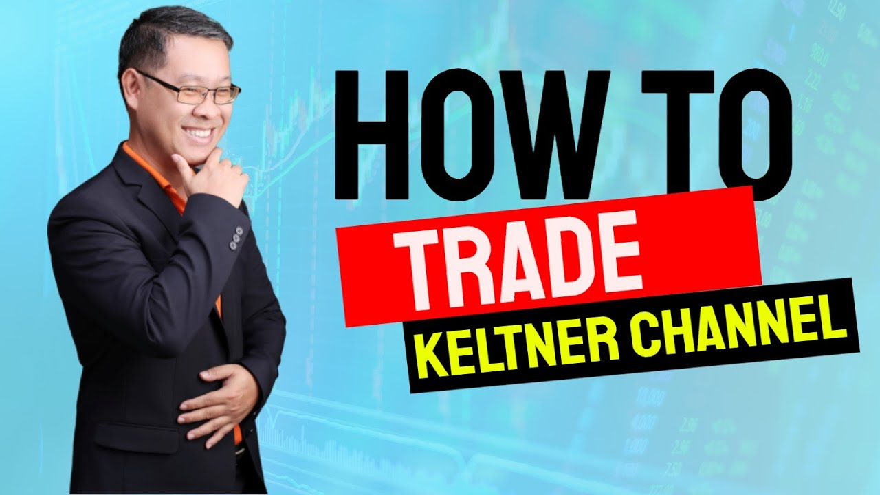 Forex สอน เทรด : 073 – How to trade Keltner channel?