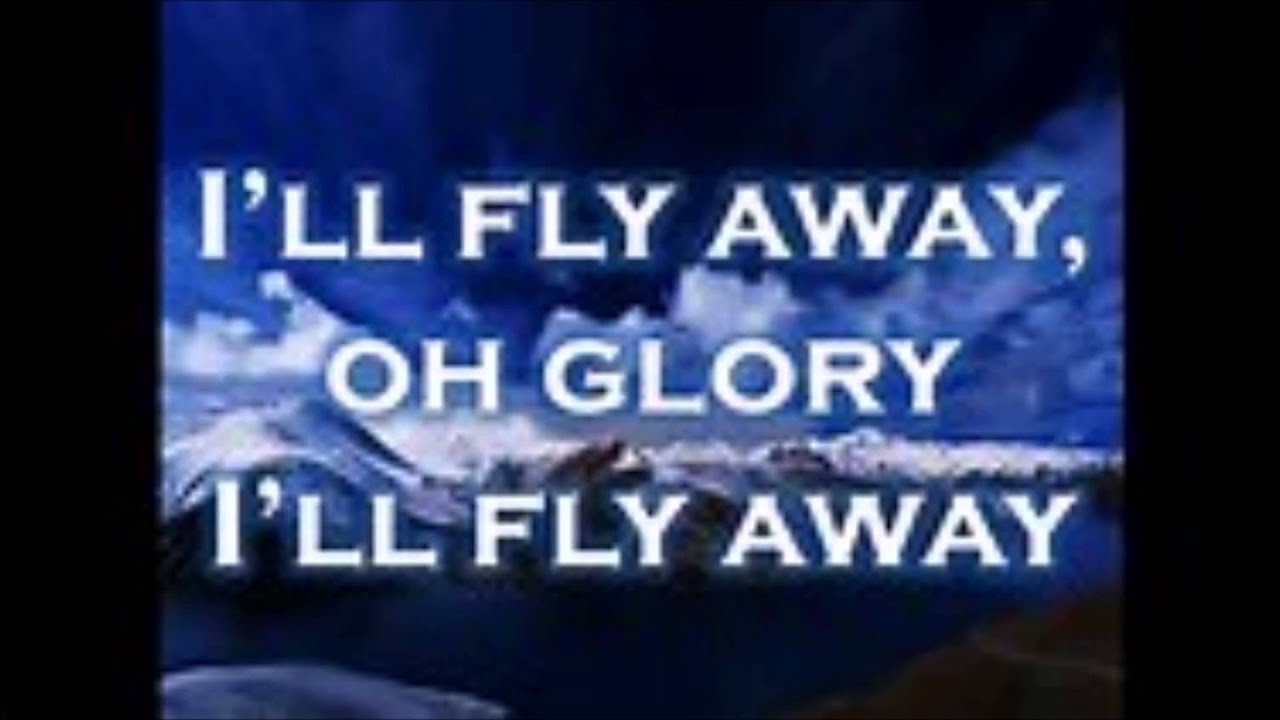 Ill fly away karaoke words and chords below youtube ill fly away karaoke words and chords below hexwebz Image collections