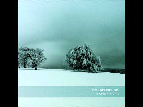 Solar Fields - Origin # 1 [Full Album]